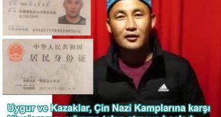 Uygur ve Kazaklar, Çin Nazi Kamplarına karşı Uluslararası sığınma talep etmeye başladı