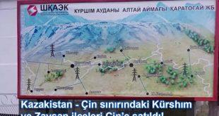 Kazakistan – Çin sınırındaki Kürshım ve Zaysan ilçeleri Çin'e satıldı!