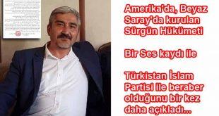 Amerika'da kurulan Sürgün Hükmeti ayrılıkçıları, yeni ses kaydı ile Türkistan İslam Partisi ile beraber olduğunu açıkladı