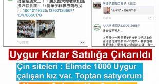 Çin Komünist Partisi Uygur Kızlarını Satılığa Çıkarttı.