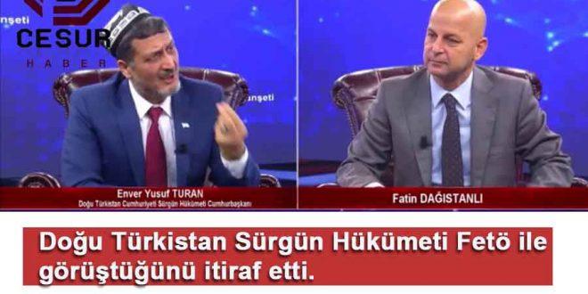 Doğu Türkistan Sürgün Hükümeti Fetö ile görüştüğünü itiraf etti. PKK/YPG'ye terör örgütü demedi.
