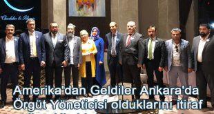 Amerika'dan Geldiler Ankara'da Örgüt Yöneticisi olduklarını itiraf ettiler. Hiç bir işlem yapılmadı.