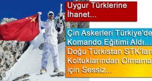 Uygur Türklerine İhanet. Çin Askerleri Türkiye'de Komando Eğitimi Alıyor.